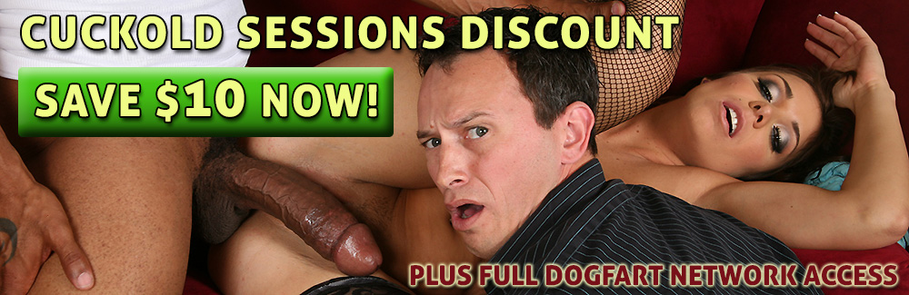 Dogfart Cuckold Sessions Discount: Was $29.99 Month, Now Only $24.99!